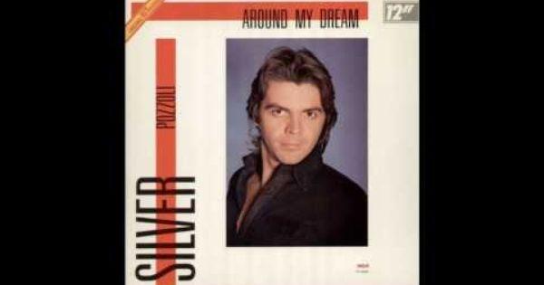 Silver Pozzoli Around My Dream 1985 Youtube
