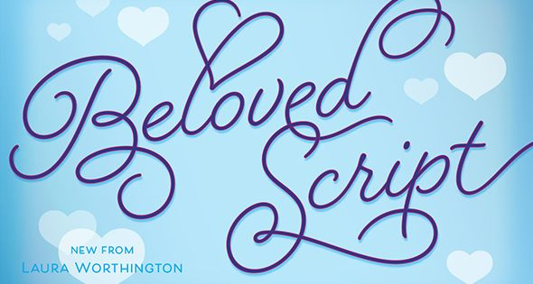 Beloved Script Fonts – The hand of a romantic spirit