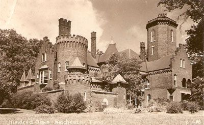 Hundred Oaks Castle Winchester Tn My Dad Lived Here As A Kid American Castles Castle Weekend Road Trips