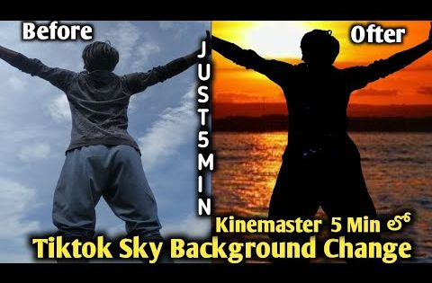 How To Make Sky Background Change Video Kinemaster Sky Look Awesome Tiktok Sky Background Change Youtube Skybackgroundchange Sunse Sky Change Video Editing