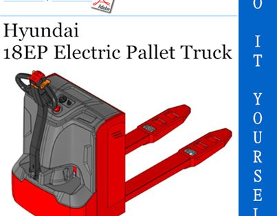 Hyundai 18ep Electric Pallet Truck Operator S Manual Electric Pallet Hyundai Pallet