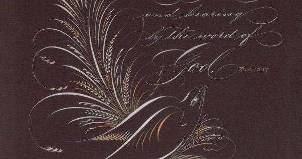 Romans 10 17 Faith By John Decollibus Fancy Writing