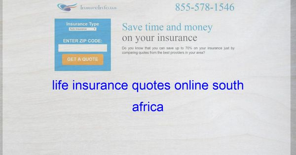 Life Insurance Quotes Online South Africa Life Insurance Quotes