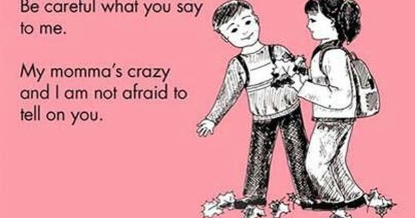Dont Mess With My Mom Quotes Quotesgram My Children Quotes My Mom Quotes Mom Quotes