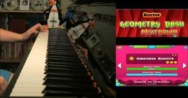 Geometry Dash Meltdown Airborne Robots Advanced Piano Cover
