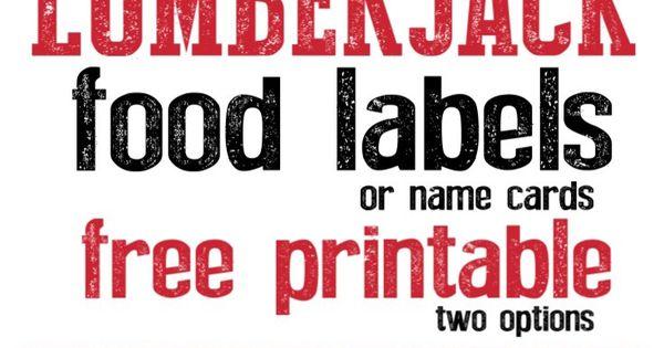 Lumberjack Food Labels Free Printable | Name cards, Woodsy ...