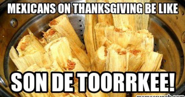 Tamales Thanksgiving Meme Google Search Sweet Potato Thanksgiving Thanksgiving Snacks Thanksgiving Desserts