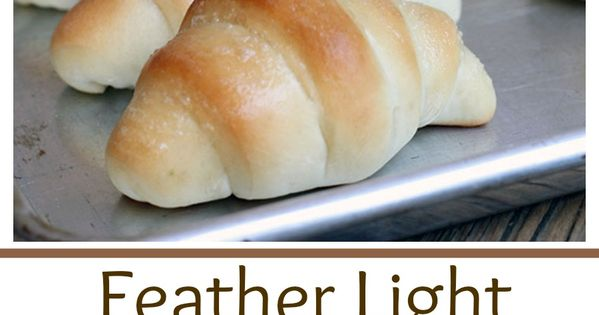 Feather Light Rolls | Recipe | Homemade, Thanksgiving and iPad