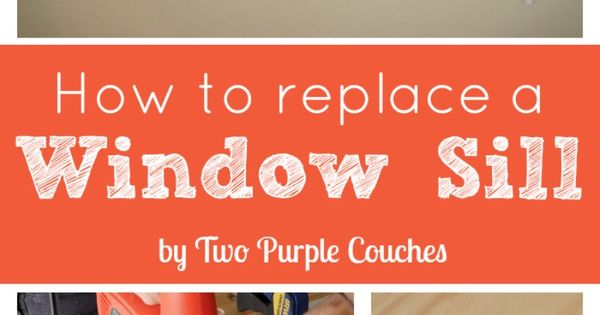 How To Replace An Interior Window Sill Window Sill Window And Tutorials