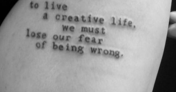 #creativity fear tattoo quote