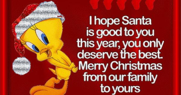 Merry Christmas From My Family To Yours Christmas Quotes Christmas Greetings Quotes Merry Christmas Greetings