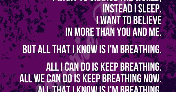 All I Can Do Is Keep Breathing Lyrics поиск по картинкам Red