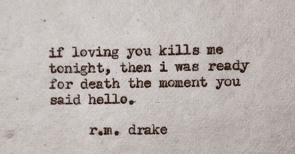 if loving You kills me tonight, then I was ready for death