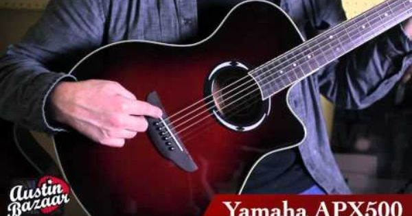 Yamaha Apx500 Acoustic Electric Guitar Review Demo Youtube Acoustic Electric Guitar Acoustic Electric Guitar