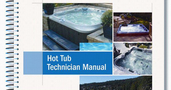 Apsp Hot Tub Technician Manual This Manual Addresses The