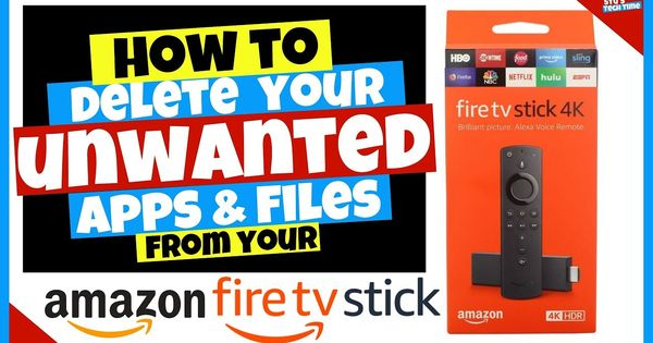 How To Delete Unwanted Apps Files On The Amazon 4k Firestick App Amazon Fire Tv Stick Fire Tv Stick