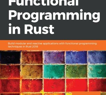 Hands On Functional Programming In Rust Build Modular And