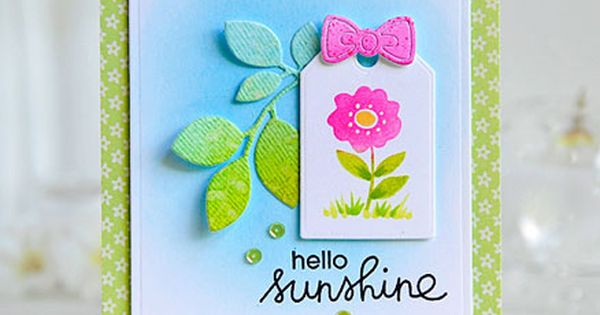 Summer Squishy Tag Kay Bundt : Hello Sunshine card by Kay Miller for Paper Smooches - Summer Lovin, Gift Tags 2 Dies, Foliage 1 ...