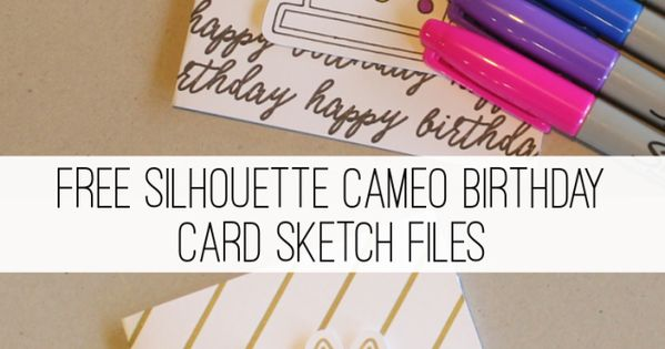Free DIY Sharpie Birthday Card For Silhouette Cameo