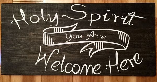 Holy Spirit You Are Welcome Here, Painted Wood Lyric Sign