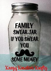 Family Swear Jar Swear Jar Jar Mason Jar Diy