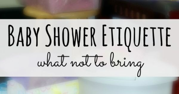 Baby Shower Etiquette Gifts, Baby shower etiquette and Babies