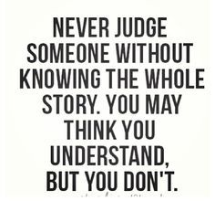 Dont Judge A Book By Its Cover Similar Quotes | Judge quotes ...