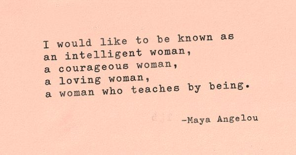 "#MorningMotivation Quote ""I would like to be kwon as an intelligent woman,"