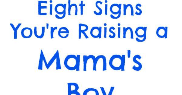 signs youre raising mamas