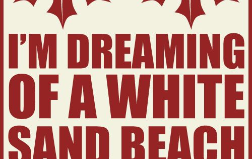 i'm dreaming of a white sand beach  lyrics  quotes