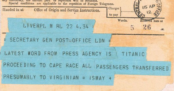 The second telegram about the sinking of the Titanic. | See more