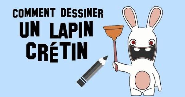 Comment Dessiner Un Lapin Cretin Facilement Youtube Dessin Lapin Comment Dessiner Un Lapin Lapin Cretin