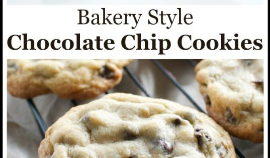 Bakery Style Chocolate Chip Cookies | Recipe | Chip cookies, Bakeries ...