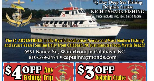 Captain raymond 39 s fishing and cruises myrtle beach for Murrells inlet deep sea fishing
