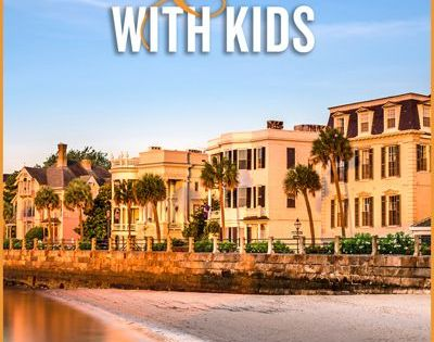 10 things to do in charleston with kids family trips and for Fun things to do in charleston sc