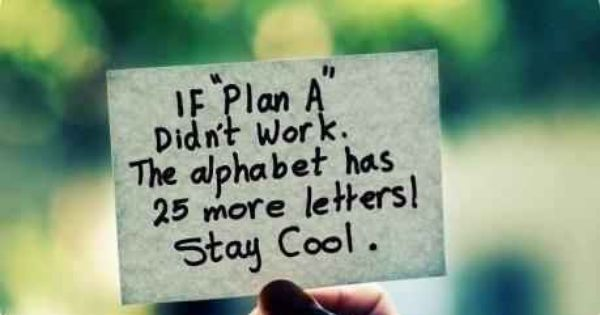 Remember this when MY plans fail. God has plans and HE can