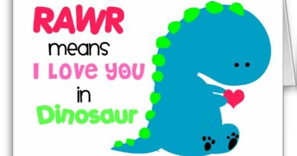 Rawr Means I Love You In Dinosaur Little Kid