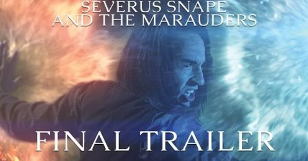 Severus Snape And The Marauders Trailer 2 Harry Potter Fan Film Severus Snape And The Marauders Severus Snape The Marauders