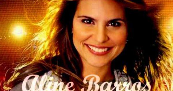 Aline Barros Aos Olhos Do Pai Com Imagens Olhos Do Pai Musica