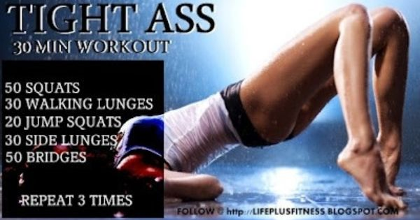 Tight Ass 30 minute workout