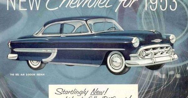 1953 Classic Chevrolet Startlingly New Wonderfully Different Chevrolet Chevrolet Bel Air Buy Classic Cars