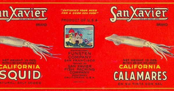 TIN CAN LABEL VINTAGE SQUID FISHING MONTEREY C1940 BEST EVER CALAMARES GENUINE