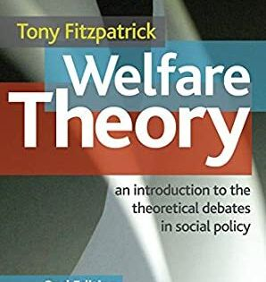 Ebook Welfare Theory An Introduction To The Theoretical Debates