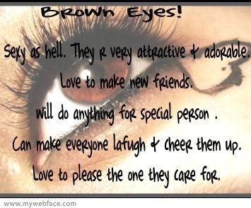 Augen sprüche braune Sprüche über