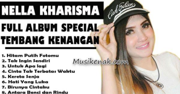 Edisi Terbaru Lagu Nella Kharisma Full Album Tembang Kenangan