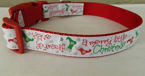 Schmoopsie Couture Have Yourself A Merry Little Christmas Dog Collar Large 15 24 Read More Ht Christmas Dog Collar Christmas Dog Merry Little Christmas