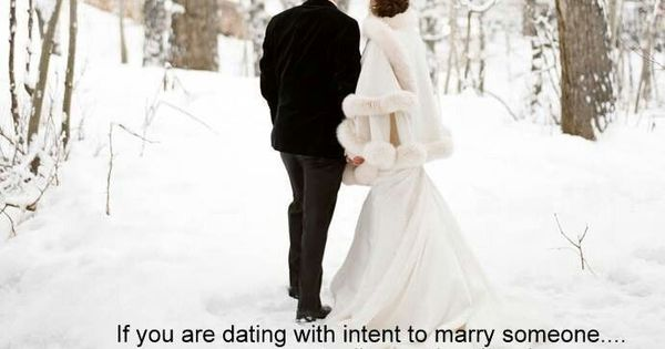 Dating with the Intent to Marry