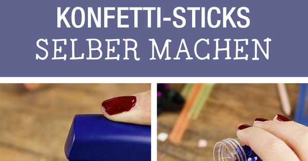 diy anleitung konfetti sticks selber machen via selbermachen inspiration und. Black Bedroom Furniture Sets. Home Design Ideas
