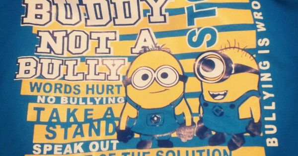 Be a Buddy not a bully words hurt no bullying take a stand ...