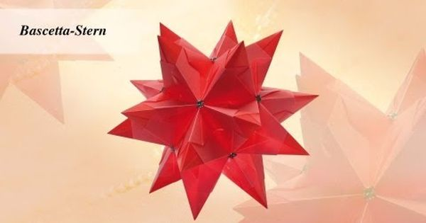 ideen mit herz origami stern bascetta stern youtube origami pinterest origami. Black Bedroom Furniture Sets. Home Design Ideas